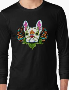Day of the Dead French Bulldog in White Sugar Skull Dog Long Sleeve T-Shirt