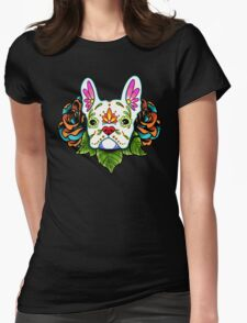 Day of the Dead French Bulldog in White Sugar Skull Dog Womens Fitted T-Shirt