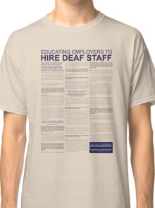 Hire Deaf Staff, interview Classic T-Shirt