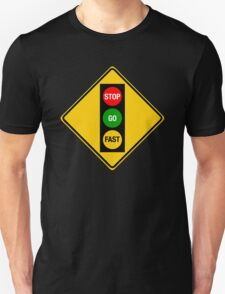 Go Very Fast. T-Shirt
