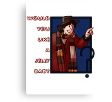 would you like a jelly baby ? Fourth doctor Canvas Print