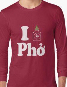 I Sriracha [love] Pho Long Sleeve T-Shirt