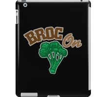 Broc On iPad Case/Skin