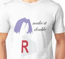 Make it Double Unisex T-Shirt