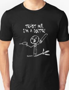 I'M A DOCTER! T-Shirt