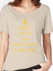 Keep Calm and Don't Give a Bother Women's Relaxed Fit T-Shirt