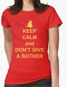 Keep Calm and Don't Give a Bother Womens Fitted T-Shirt