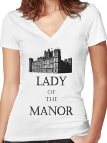 Lady of the Manor Women's Fitted V-Neck T-Shirt