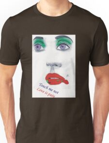 Touch me not Unisex T-Shirt
