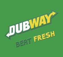 Dubway Beat Fresh