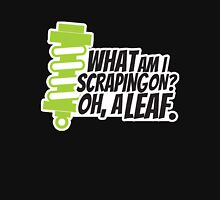What am I scraping on? 2 Unisex T-Shirt
