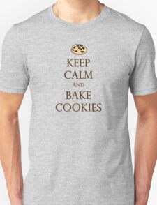 Keep Calm and Bake Cookies Unisex T-Shirt