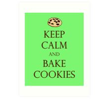 Green Keep Calm and Bake Cookies Art Print