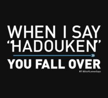 When I Say HADOUKEN... Baby Tee
