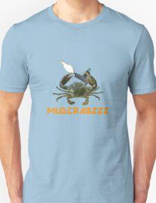 Gangsta Mudcrab Unisex T-Shirt