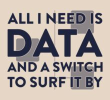 All I Need Is Data... Geek - Light by destinysagent