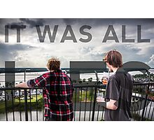 It Was All Lies Photographic Print