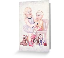 Doctor Ballerina will see you now Greeting Card