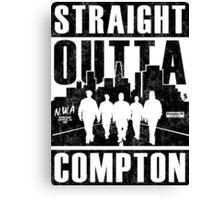 Straight Outta Compton Canvas Print