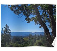 North Fork CA- view from Bob's place Poster