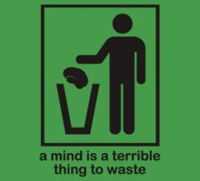 A Mind is a Terrible Thing to Waste! Kids Clothes