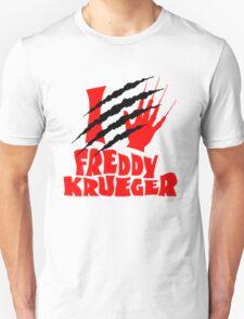 I Love Freddy Krueger  T-Shirt