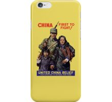 China First To Fight -- WWII iPhone Case/Skin