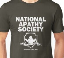 National Apathy Society Unisex T-Shirt
