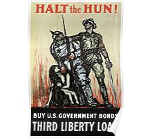 Halt The Hun! Buy U.S. Government Bonds Poster