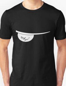 aye! II T-Shirt