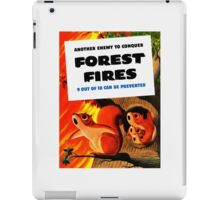 Another Enemy To Conquer Forest Fires -- WWII iPad Case/Skin