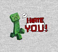 don't hurt creeper's feelings  Unisex T-Shirt