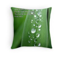 the dew of Thy youth Throw Pillow