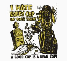 I Hate Every Cop