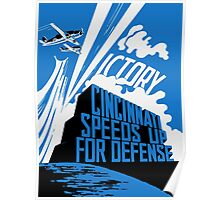 Cincinnati Speeds Up For Defense -- WW2 Poster Poster