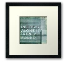 In Christ Alone Framed Print