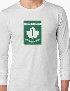 British Columbia, Trans-Canada Highway Sign Long Sleeve T-Shirt