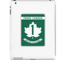British Columbia, Trans-Canada Highway Sign iPad Case/Skin