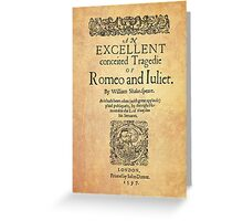 Shakespeare, Romeo and Juliet 1597 Greeting Card