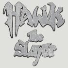Hawk the Slayer (Destressed White) by Pango