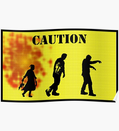 Caution Zombies! Poster