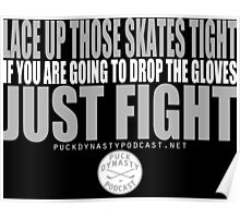 Puck Dynasty Podcast- Just Fight Poster