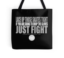 Puck Dynasty Podcast- Just Fight Tote Bag