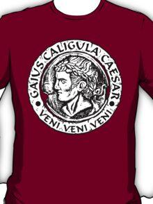 Caligula Veni Veni Veni T-Shirt