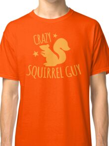 Crazy Squirrel guy Classic T-Shirt
