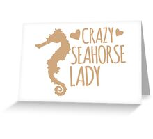 Crazy Seahorse Lady Greeting Card