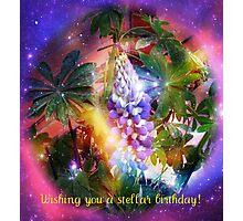 Wishing you a stellar birthday! Photographic Print