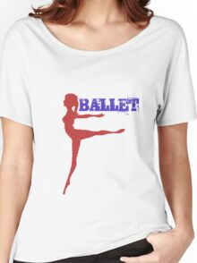 BALLET Women's Relaxed Fit T-Shirt