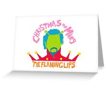 Christmas on Mars - The Flaming Lips Greeting Card