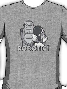 Robotic! T-Shirt